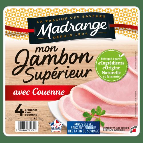 Mon Jambon Supérieur <br><i>avec couenne</i>
