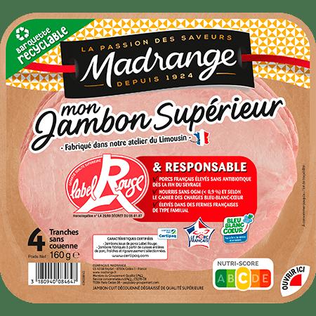 Mon jambon Supérieur Label Rouge et Responsable Madrange