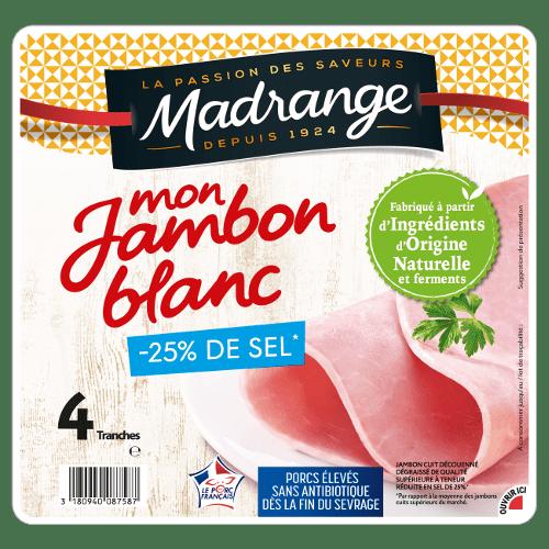 Mon Jambon Blanc <br><i>-25% de sel*</i>