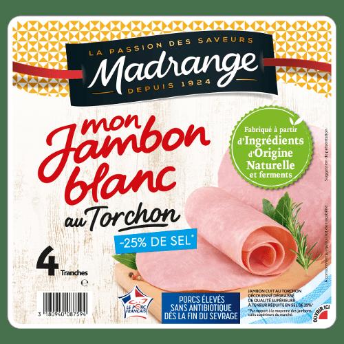 Mon Jambon Blanc <br><i>Au Torchon <br>-25% de sel*</i>