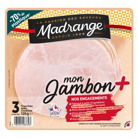 Mon Jambon + <br><i>avec couenne</i>