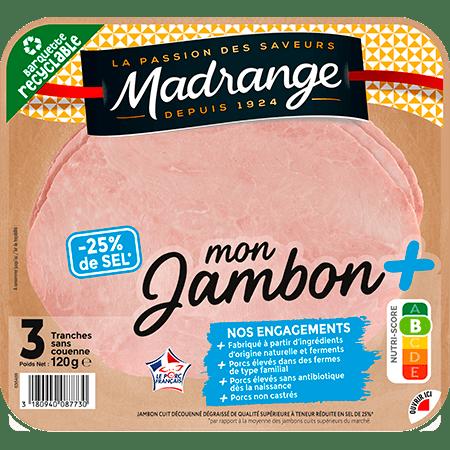 Mon Jambon + <br><i>Taux de sel réduit</i>